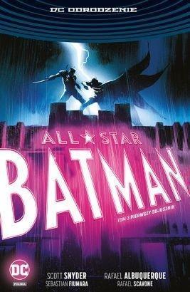 All-Star Batman. Pierwszy sojusznik T.3
