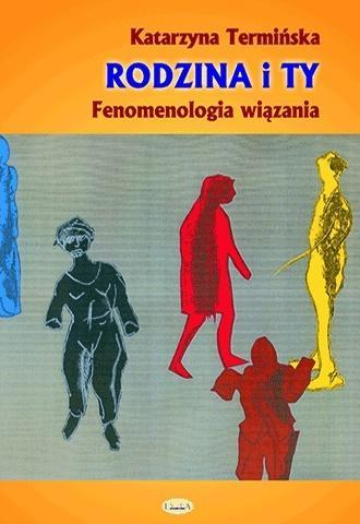 Rodzina i Ty. Fenomenologia wiązania