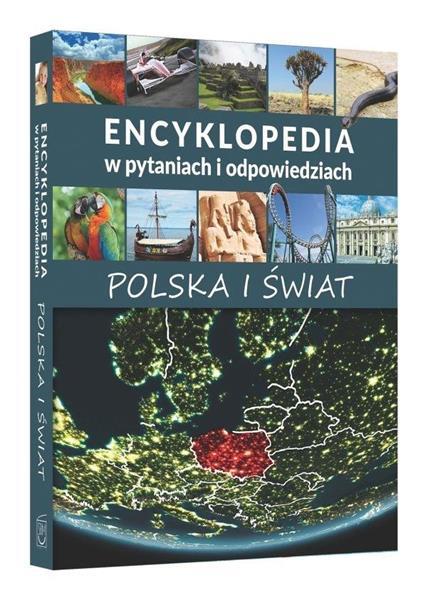 Encyklopedia w pytaniach i odp. Polska i świat