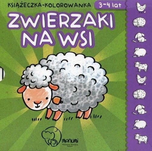Książeczka - kolorowanka. Zwierzaki na wsi 3-4 lat