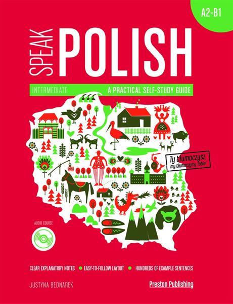 SPEAK POLISH. A PRACTICAL SELF-STUDY GUIDE. PART 2