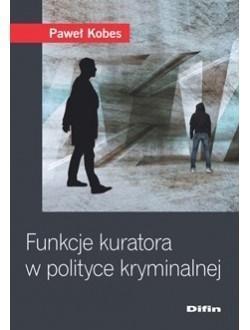 Funkcje kuratora w polityce kryminalnej