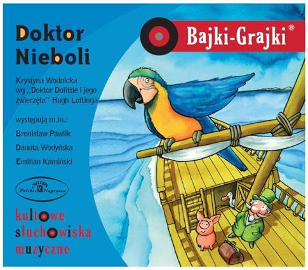 Bajki - Grajki. Doktor Nieboli CD