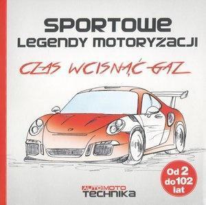 Sportowe legendy motoryzacji. Czas wcisnąć gaz