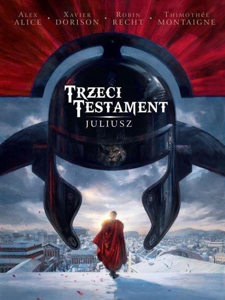 Trzeci Testament T.1 Juliusz