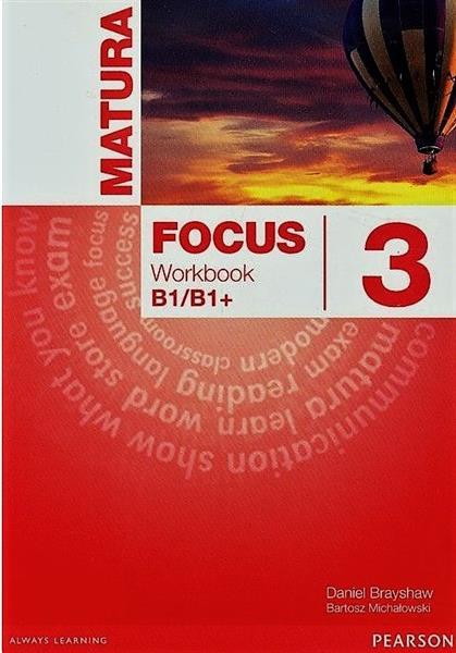 MATURA FOCUS 3. ZESZYT ĆWICZEŃ B1/B1+