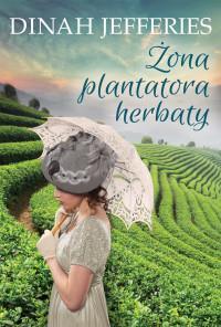 Żona plantatora herbaty OUTLET