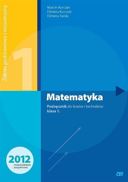 Matematyka. Podręcznik do liceów i techników. Klas