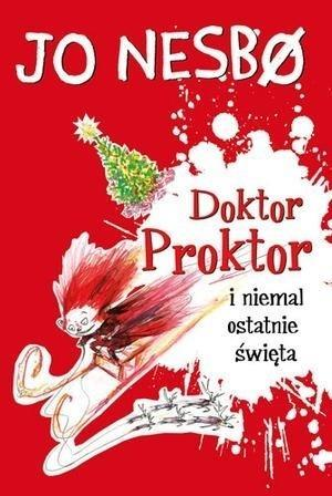 Doktor Proktor i niemal ostatnie święta