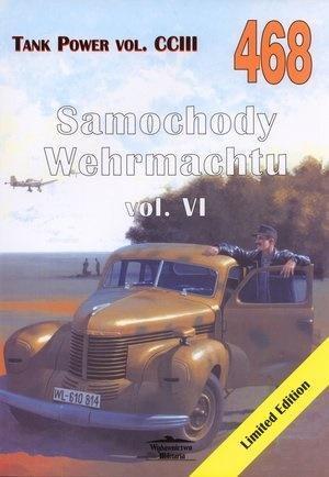 Samochody Wehrmachtu vol. VI Tank...vol. CCIII 468