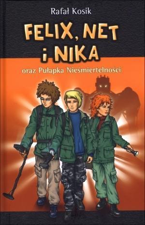 FELIX NET I NIKA ORAZ PUŁAPKA NIEŚMIER..outlet