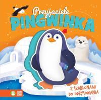 Książka z szablonem. Przyjaciele Pingwinka