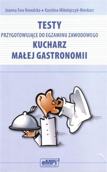 Testy przyg do egz. zaw. kucharz małej gastronomii