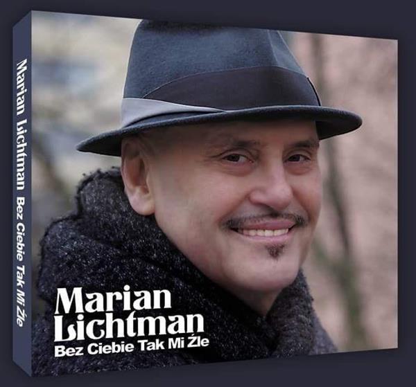 Marian Lichtman - Bez Ciebie tak mi źle CD