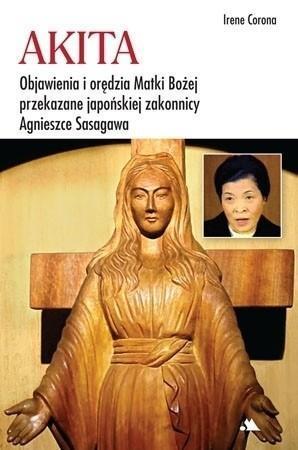 Akita. Objawienia i orędzia Matki Bożej