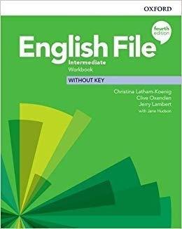 English File 4E Intermediate WB without key OXFORD