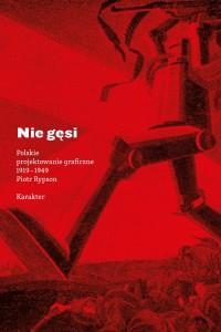 NIE GĘSI POLSKIE PROJEKT.. GRAFICZNE1919-1949outle