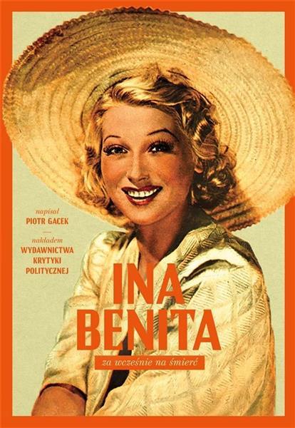 Ina Benita. Za wcześnie za śmierć