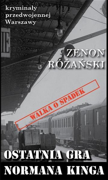 Kryminał przedwojennej Warszawy. Ostatnia gra...