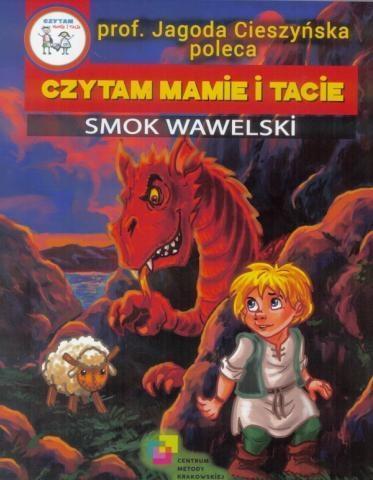 Czytam mamie i tacie. Smok Wawelski