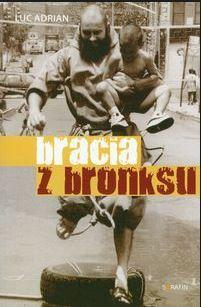 Bracia z bronksu - Luc Adrian