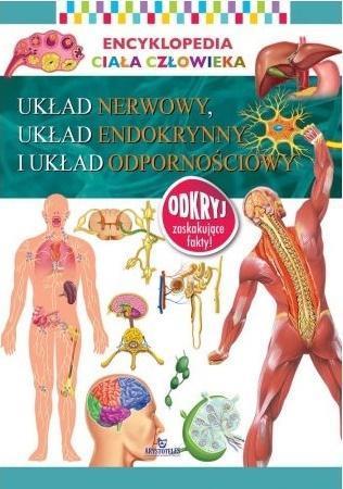 Encyklopedia ciała człowieka. Układ nerwowy...