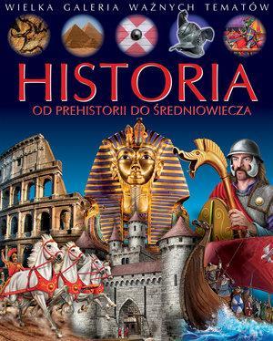Historia. Od prehistorii do średniowiecza. Wielka