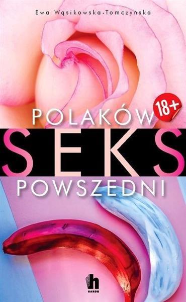 Polaków seks powszedni