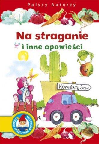 Polscy Autorzy. Na straganie i inne opowieści