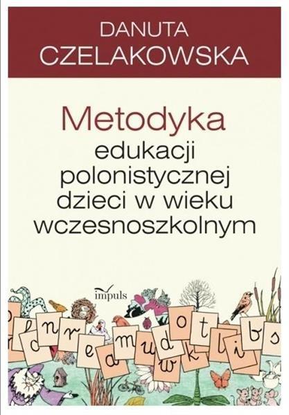 Metodyka edukacji polonistycznej dzieci..wyd. 2018