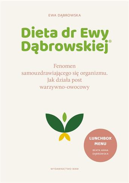 Dieta dr Ewy Dąbrowskiej.
