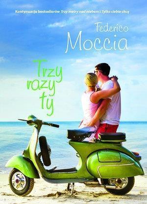 Trzy razy ty Moccia Federica OUTLET