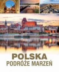 Polska. Podróże marzeń OUTLET