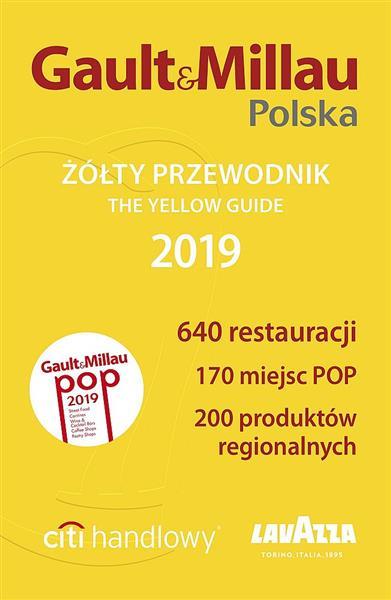 GAULT&MILLAU POLSKA. ŻÓŁTY PRZEWODNIK 2019