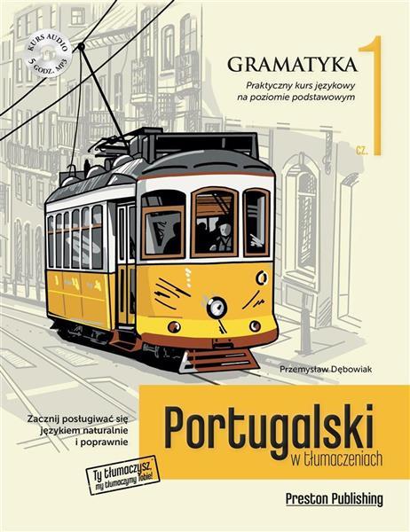 Portugalski w tłumaczeniach. Gramatyka 1