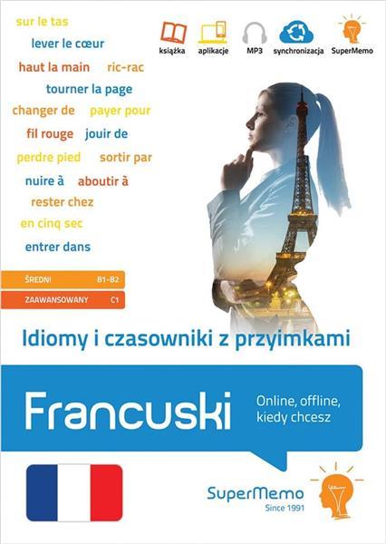 Francuski. Idiomy i czasowniki z przyimkami B1-C1