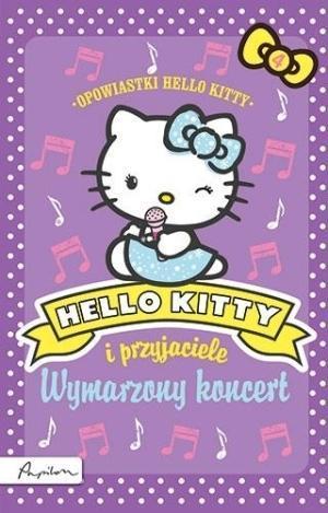 Hello Kitty i przyjaciele Wymarzony koncert.outlet