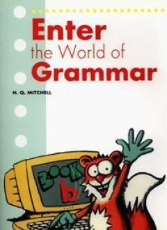 Enter the World of Grammar B SB