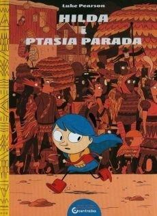 Hilda i Ptasia parada