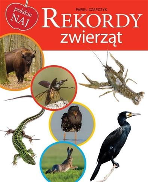 Polskie NAJ. Rekordy zwierząt