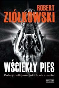 Wściekły pies R.Ziółkowski tw ZYSK outlet