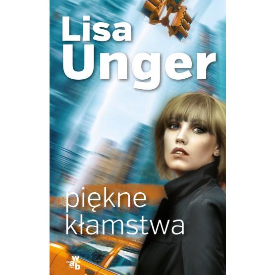 Piękne kłamstwa Lisa Unger pocket outlet