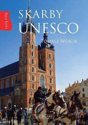 NASZA POLSKA. SKARBY UNESCO
