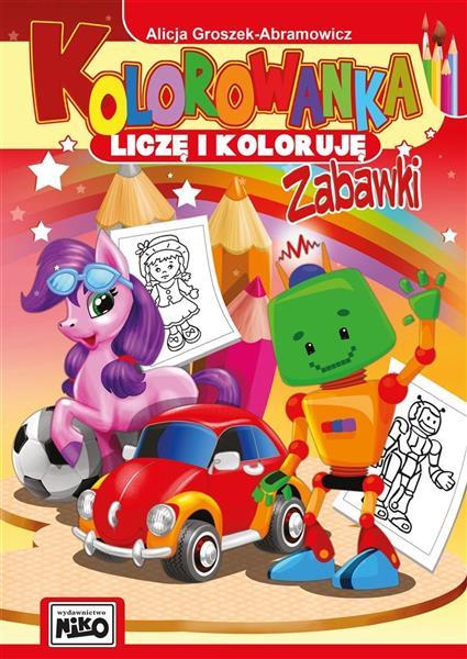 Kolorowanka. Liczę i koloruję. Zabawki