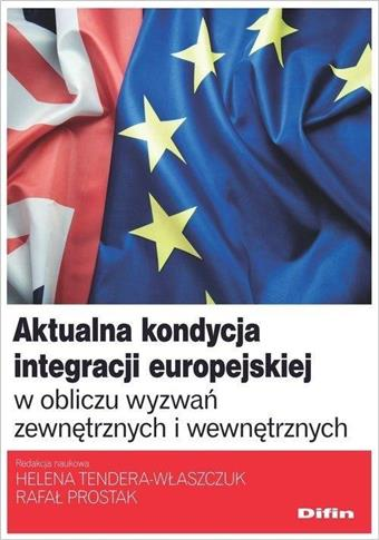 Aktualna kondycja integracji europejskiej...