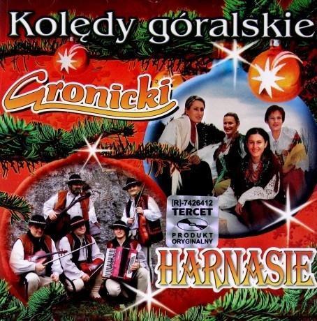 Gronicki & Harnasie: Kolędy Góralskie CD