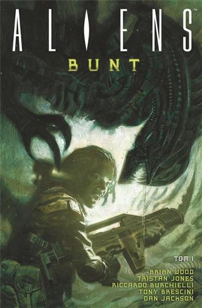 Aliens T.1 Bunt