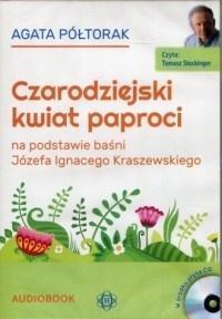 Czarodziejski kwiat paproci. Audiobook