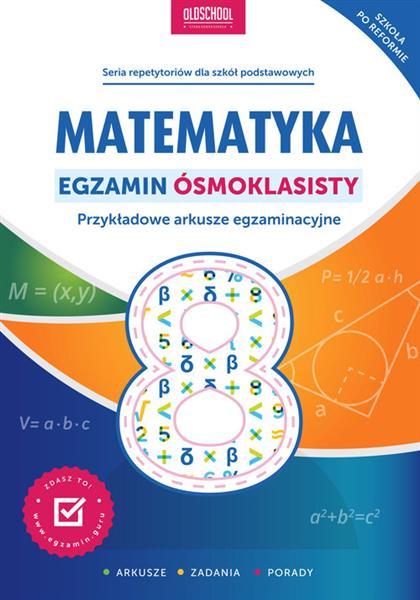 Matematyka. Egzamin ósmoklasisty