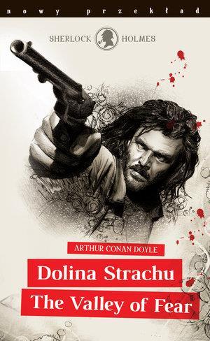 SHERLOCK HOLMES. DOLINA STRACHU / THE VALLEY OF FE